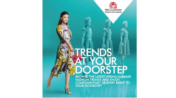 Mall of the Emirates to Bring Spring Summer Trends Straight to Shoppers' Doorsteps